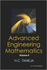 Advanced Engineering Mathematics: v. 1 & 2: Book by H.C. Taneja
