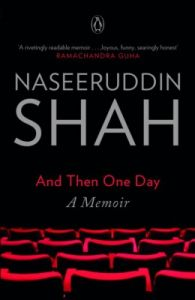 And Then One Day : A Memoir (English) (Paperback): Book by Naseeruddin Shah