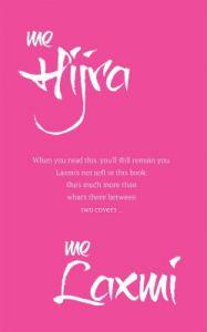 Me Hijra, Me Laxmi: Book by R. Raj Rao