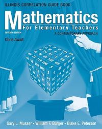 Mathematics for Elementary Teachers: A Contemporary Approach: Illinois State Guidelines Book : Book by Gary L. Musser