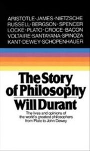The Story of Philosophy: Book by William James Durant