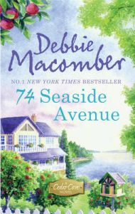 74 Seaside Avenue: Book by Debbie Macomber