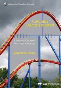 Calculus Deconstructed: Book by Zbigniew Nitecki