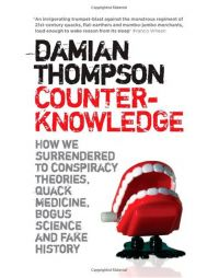 DAMIAN THOMPSON COUNTER KNOWLEDGE (English)(Paperback): Book by Thompson, Damian