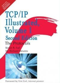 TCP/IP Illustrated 2 Edition: Book by Kevin R. Fall , W. Richard Stevens