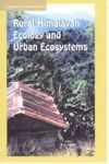 Rural Himalaya Ecology And Urban Ecosystem: Book by K.S. Gulia