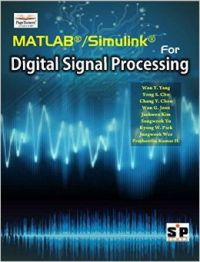 MATLAB / Simulink for Digital Signal Processing PB (English): Book by Yang W Y