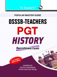 DSSSB: Teachers PGT: History: Book by RPH Editorial Board