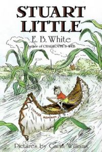 Stuart Little: Book by E. B. White