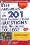 Best Answers to the 201 Most Frequently Asked Questions about Getting into College (English) 1st Edition