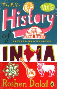 The Puffin History of INDIA : Revised and Updated (English) (Paperback): Book by Dalal, Roshen