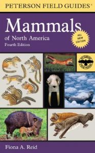 Peterson Field Guide to Mammals of North America: Book by Fiona Reid