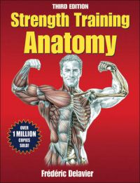 Strength Training Anatomy: Book by Frederic Delavier