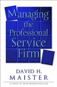 Managing The Professional Service: Book by David H. Maister