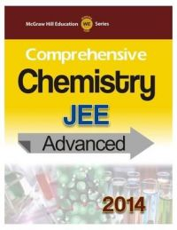 Comprehensive Chemistry - JEE Advanced 2014 (English) 1st Edition: Book by MHE