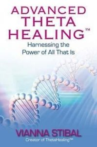 Advanced ThetaHealing (English) (Paperback): Book by Vianna Stibal