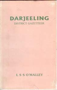 Darjeeling District Gazetteer: Book by L.S.S. O'Malley