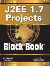 J2EE 1.7 PROJECTS  BLACK BOOK (English) (Paperback): Book by DT EDITORIAL SERVICES
