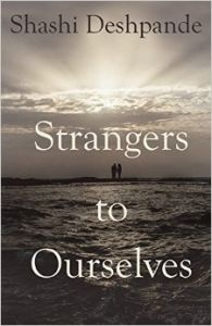 Strangers to Ourselves (English) (Paperback): Book by Shashi Deshpande