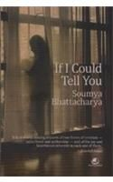If I Could Tell You: Book by Soumya Bhattacharya