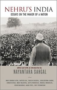 Nehru's India: Book by Nayantara Sahgal