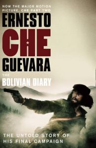The Bolivian Diary: The Authorised Edition: Book by Ernesto 'Che' Guevara