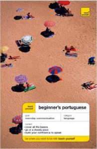 Teach Yourself Beginner's Portuguese (Teach Yourself Beginner's Languages) Accompanies Book (English): Book by Sue Tyson-ward