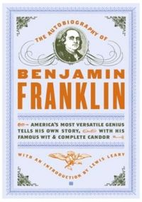 The Autobiography of Benjamin Franklin (English) (Paperback): Book by Benjamin Franklin