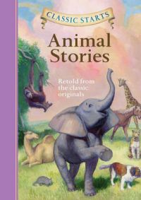 Classic Starts : Animal Stories: Book by Namm, Dia
