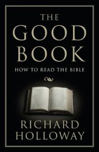 The Good Book : How to Read the Bible (English)