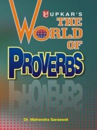 The World of Proverbs: Book by Dr. Mahendra Saraswat