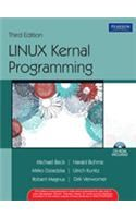 Linux Kernel Programming (With CD) (English) 3rd Edition: Book by Harald Bohme, Mirko Dziadzka, Michael Beck, Ulrich Kunitz, Claus Schroter, Dirk Verworner, Robert Magnus