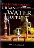 The Economics of Urban Water Supply: Book by Dr. D.M. Madari