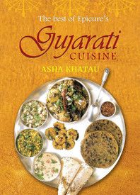 The Best of Epicure's Gujarati Cuisine: Book by Asha Khatau