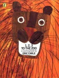 1, 2, 3, to the Zoo: A Counting Book: Book by Eric Carle