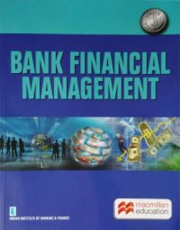 Bank Financial Management - CAIIB: Book by Institute of Banking and Finance