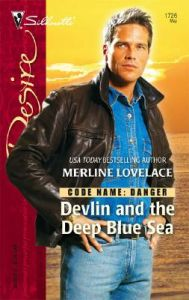 Devlin and the Deep Blue Sea: Book by Merline Lovelace