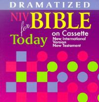 Dramatized Bible for Today on Cassette: New Testament