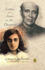 Letters from a Father to His Daughter (English) (Hardcover): Book by Jawaharlal Nehru