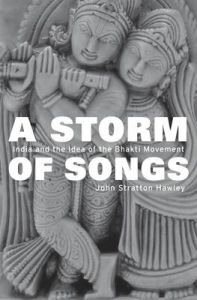 A Storm of Songs: Book by John Stratton Hawley
