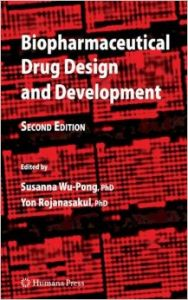 Biopharmaceutical Drug Design and Development: Book by Susanna Wu-Pong ,Yon Rojanasakul