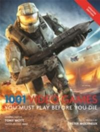 1001: Video Games You Must Play Before You Die (English) (Paperback): Book by Tony Mott