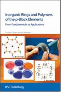 Inorganic Rings and Polymers of the P-Block Elements (Hardcover): Book by Tristram Chivers