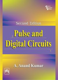 PULSE AND DIGITAL CIRCUITS: Book by Anand Kumar