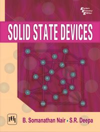 SOLID STATE DEVICES: Book by NAIR B. SOMANATHAN|DEEPA S. R.