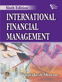 INTERNATIONAL FINANCIAL MANAGEMENT: Book by Vyuptakesh Sharan