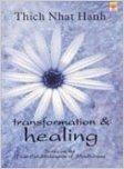 Transformation and Healing: Book by Thich Nhat Hanh