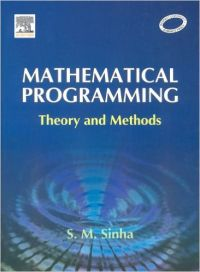 MATHEMATICAL PROGRAMMING THEORY & PRACTICE (English) HRD Edition (Hardcover): Book by Sinha