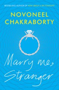 Marry Me, Stranger (English) (Paperback): Book by Novoneel Chakraborty