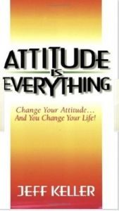 Attitude is Everything (English): Book by Jeff Keller